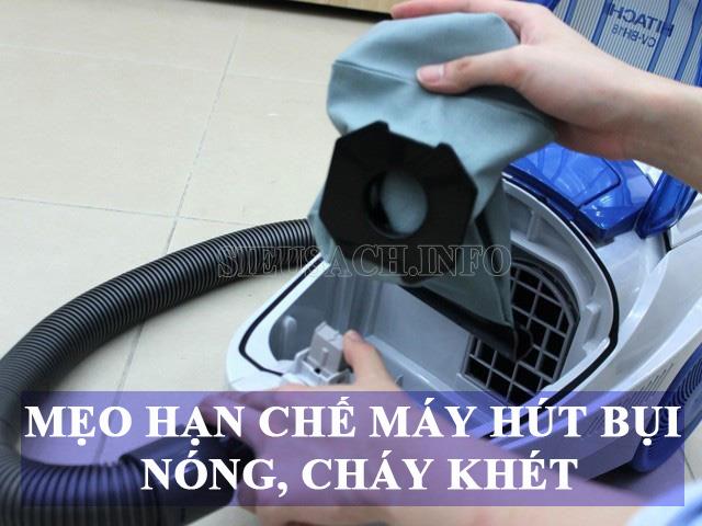 Cách hạn ché máy hút bụi nóng, cháy
