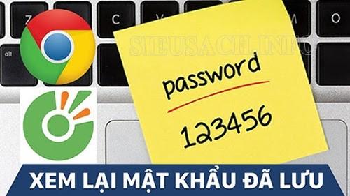 Xem mật khẩu đã lưu như thế nào?