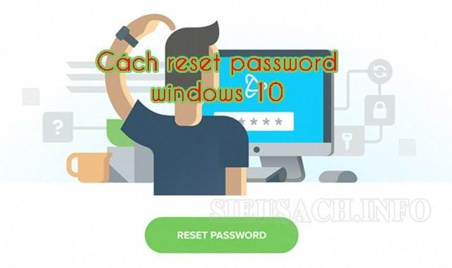 Đừng lo lắng khi quên password win 10