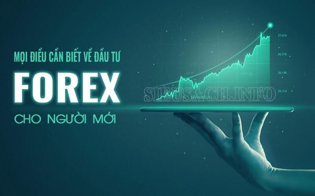 Tất cả mọi điều cần biết về Forex cho người mới